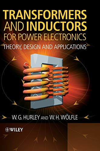 Transformers and Inductors for Power Electronics: Theory, Design and Applications von Wiley