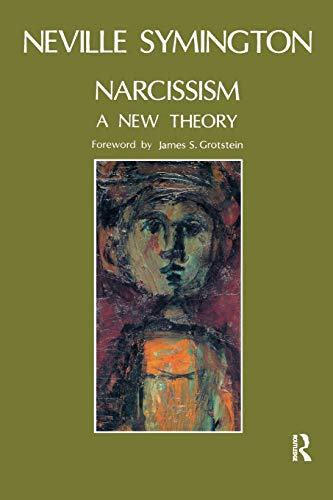 Narcissism: A New Theory von Taylor & Francis Ltd