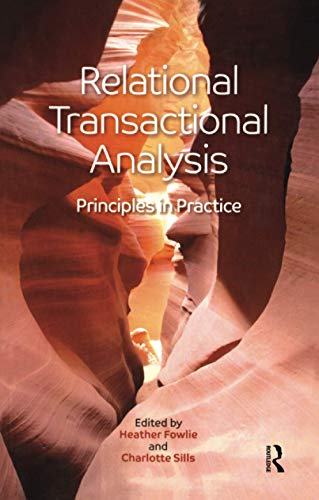 Relational Transactional Analysis: Principles in Practice von Taylor & Francis Ltd