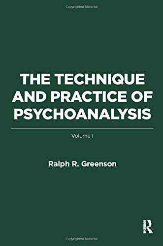 The Technique and Practice of Psychoanalysis: Volume I von Taylor & Francis Ltd
