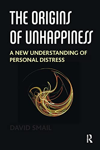 The Origins of Unhappiness: A New Understanding of Personal Distress von KARNAC BOOKS