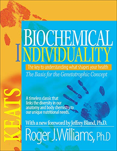 Biochemical Individuality: Basis for the Genetotrophic Concept von McGraw-Hill