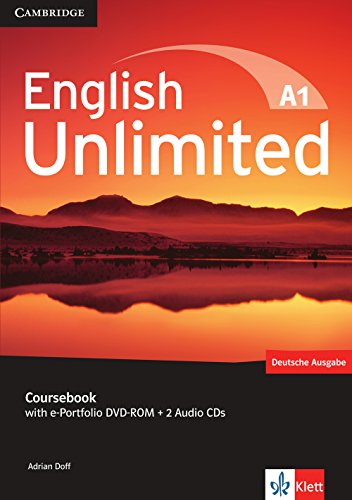 English Unlimited A1: Starter. Coursebook with e-Portfolio DVD-ROM + 2 Audio-CDs von Klett Sprachen GmbH
