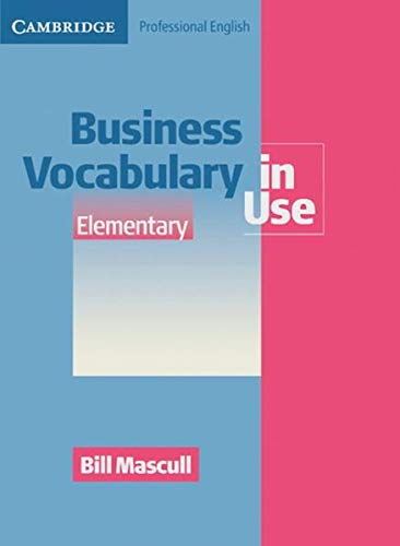Business Vocabulary in Use: Elementary to Pre-intermediate Second edition. Edition with answers and CD-ROM von Klett Sprachen GmbH