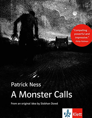 A Monster Calls: Schulausgabe für das Niveau B1, ab dem 5. Lernjahr. Ungekürzter englischer Originaltext mit Annotationen (Young Adult Literature: Klett English Editions) von Klett Sprachen GmbH
