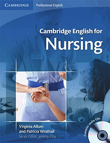Cambridge English for Nursing: Student's Book with 2 Audio CDs von Klett Sprachen GmbH