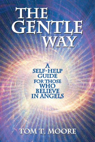 The Gentle Way: A Self-Help Guide for Those Who Believe in Angels von LIGHT TECHNOLOGY PUB