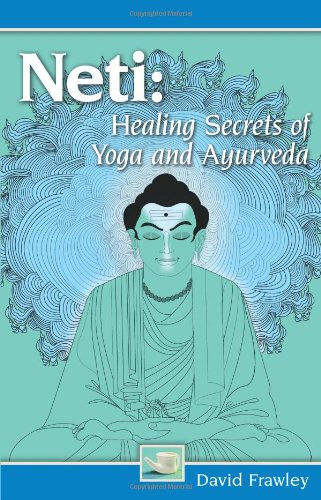 Neti: Healing Secrets of Yoga and Ayurveda von LOTUS LIGHT