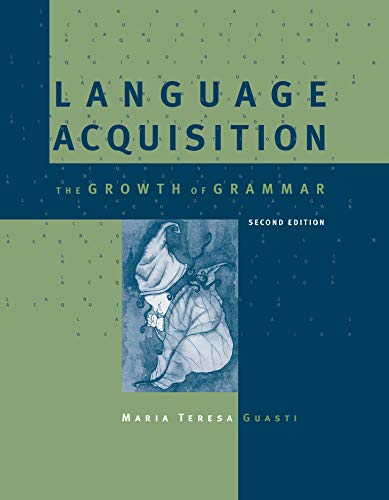 Language Acquisition: The Growth of Grammar (Mit Press) von MIT PR