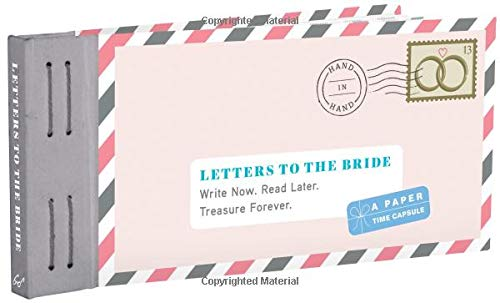 Letters to the Bride: Write Now. Read Later. Treasure Forever. (Letters to My) von Chronicle Books