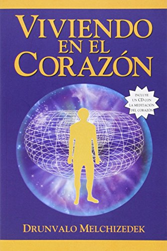 Vivendo en el Corazon: Como Entrar al Espacio Sagrado del Corazon [With CD (Audio)] = Living in the Heart von LIGHT TECHNOLOGY PUB