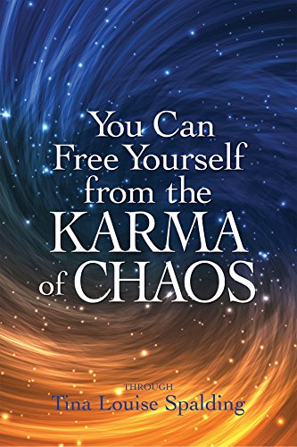 You Can Free Yourself from the Karma of Chaos von LIGHT TECHNOLOGY PUB