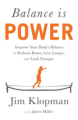 Balance is Power: Improve Your Body's Balance to Perform Better, Live Longer, and Look Younger von Lioncrest Publishing