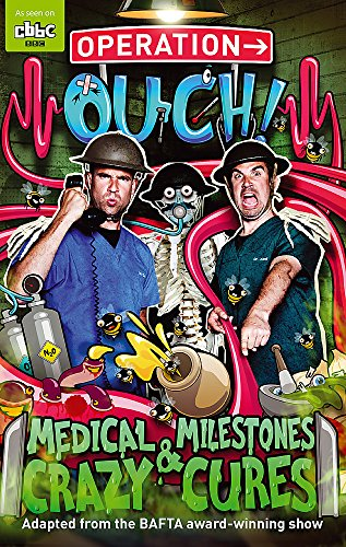Medical Milestones and Crazy Cures: Book 2 (Operation Ouch, Band 2) von Little, Brown Books for Young Readers