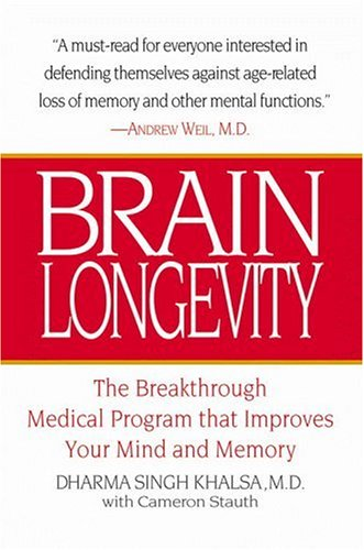 Brain Longevity: The Breakthrough Medical Program That Improves Your Mind and Memory von Little, Brown and Company