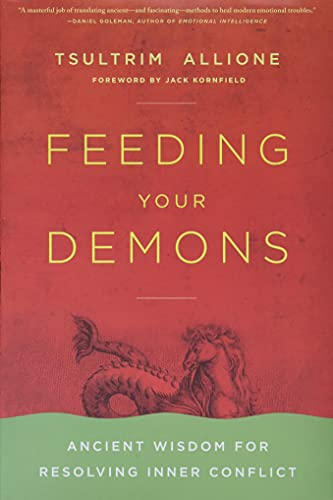 Feeding Your Demons: Ancient Wisdom for Resolving Inner Conflict von Little, Brown and Company