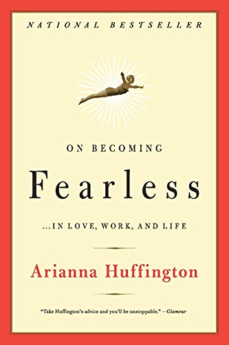 On Becoming Fearless: ...in Love, Work, and Life: A Road Map for Women von Little, Brown and Company