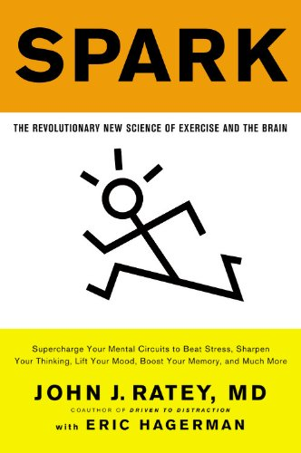 Spark: The Revolutionary New Science of Exercise and the Brain von Little, Brown and Company