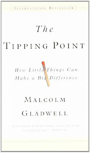 The Tipping Point: How Little Things Can Make a Big Difference von Hachette Book Group USA