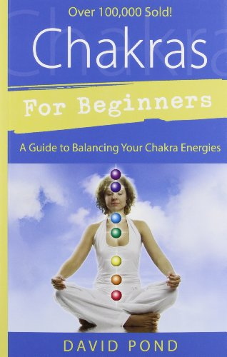 Chakras for Beginners Chakras for Beginners: A Guide to Balancing Your Chakra Energies a Guide to Balancing Your Chakra Energies (For Beginners (Llewellyn's)) von Llewellyn Publications,U.S.