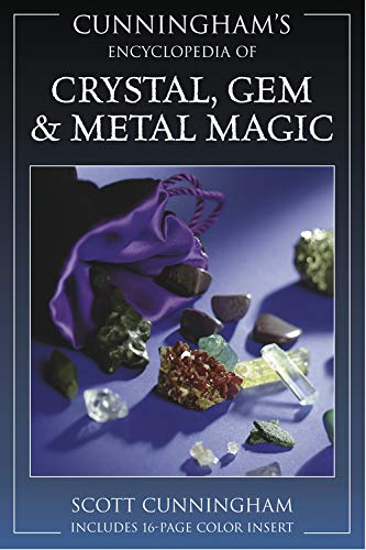 Encyclopaedia of Crystal, Gem and Metal Magic (Cunningham's Encyclopedia) von Llewellyn Publications,U.S.