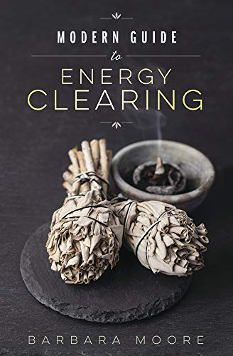 Moore, B: Modern Guide to Energy Clearing von Llewellyn Publications