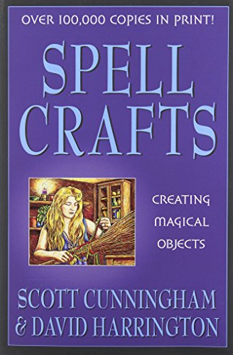 Spell Crafts: Creating Magical Objects (Llewellyn's Practical Magic) von LLEWELLYN PUB
