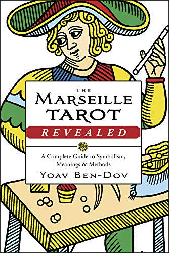 The Marseille Tarot Revealed: The Complete Guide to Symbolism, Meanings, and Methods von Llewellyn Publications,U.S.