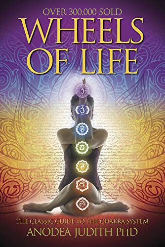 Wheels of Life Wheels of Life: A User's Guide to the Chakra System a User's Guide to the Chakra System (Llewellyn's New Age) (Llewellyn's New Age Series) von Llewellyn Publications