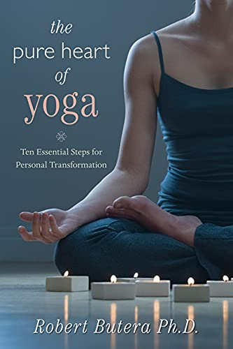 The Pure Heart of Yoga: Ten Essential Steps for Personal Transformation von LLEWELLYN PUB
