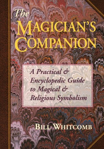 The Magician's Companion: A Practical and Encyclopedic Guide to Magical and Religious Symbolism (Llewellyn's High Magick Series) von Llewellyn Publications,U.S.
