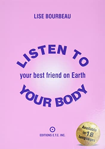 Listen to Your Body: Your Best Friend on Earth von LOTUS LIGHT