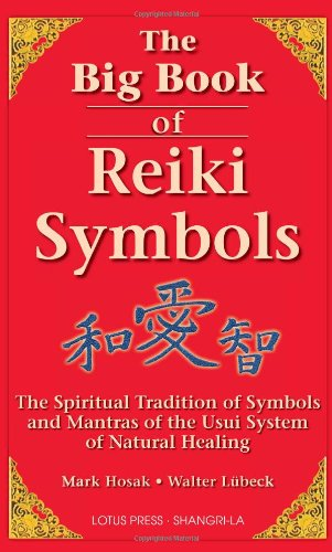 The Big Book of Reiki Symbols von LOTUS LIGHT