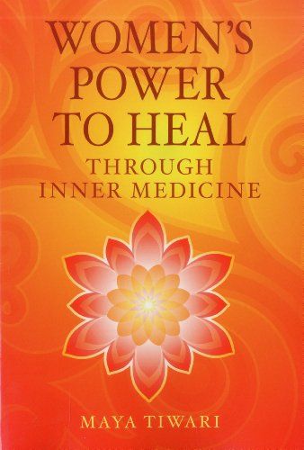 Women's Power to Heal: Through Inner Medicine von LOTUS LIGHT