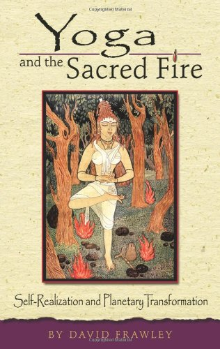 Yoga and the Sacred Fire: Self-Realization and Planetary Transformation von LOTUS LIGHT