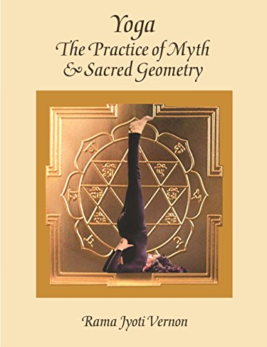 Yoga: The Practice of Myth and Sacred Geometry von LOTUS LIGHT