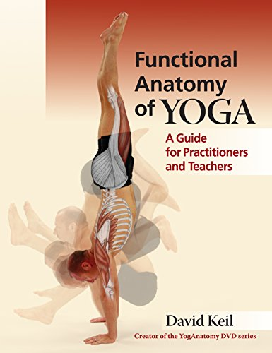 Functional Anatomy of Yoga: A Guide for Practitioners and Teachers von Lotus Publishing