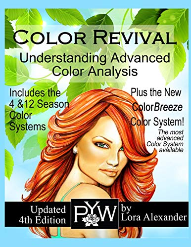 Color Revival: Understanding Advanced Color Analysis 4th Ed. von LULU PR