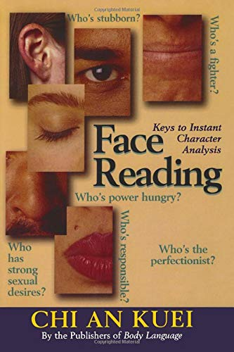 Face Reading: Keys to Instant Character Analysis von M. Evans & Company