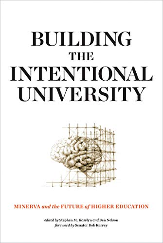 Building the Intentional University: Minerva and the Future of Higher Education (Mit Press) von MIT Press