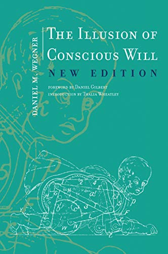 The Illusion of Conscious Will (MIT Press) von MIT Press