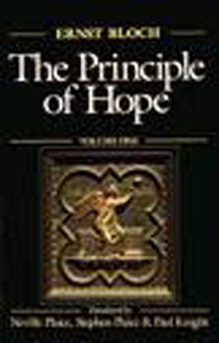 The Principle of Hope (Studies in Contemporary German Social Thought) von The MIT Press