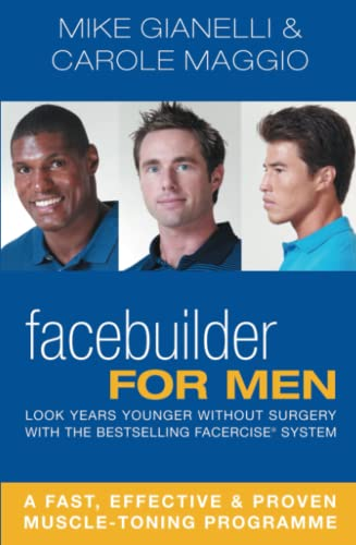 Facebuilder for Men: Look years younger without surgery von Macmillan