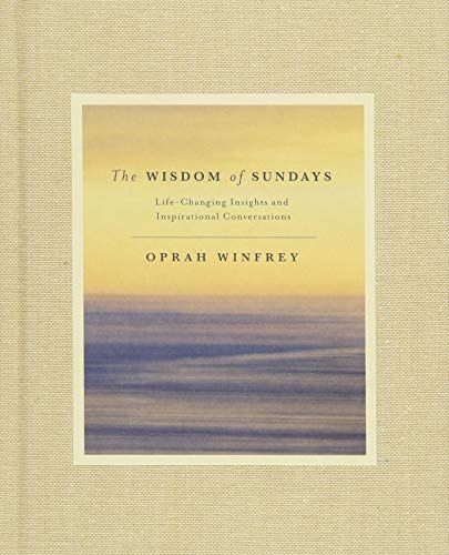 The Wisdom of Sundays: Life-Changing Insights and Inspirational Conversations von Pan Macmillan