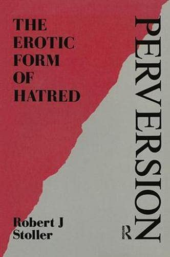 Perversion: The Erotic Form of Hatred (Maresfield Library) von Karnac Books
