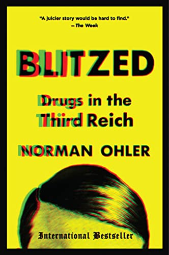 Blitzed: Drugs in the Third Reich von Mariner Books