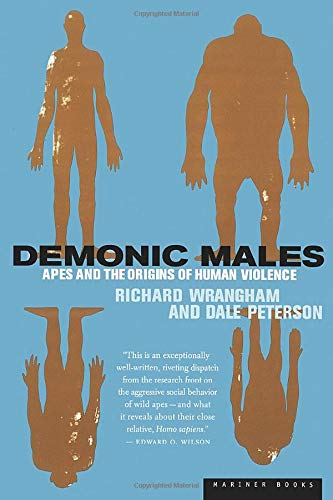 Demonic Males: Apes and the Origins of Human Violence von Mariner Books