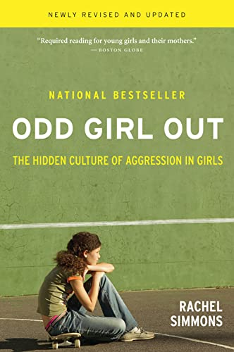 Odd Girl Out, Revised and Updated: The Hidden Culture of Aggression in Girls von Mariner Books
