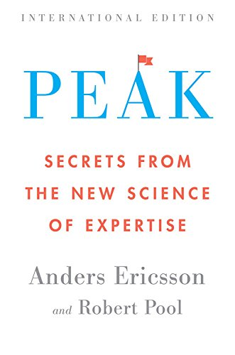 Peak (International Edition): Secrets from the New Science of Expertise von Mariner Books