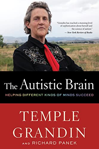The Autistic Brain: Helping Different Kinds of Minds Succeed von Mariner Books